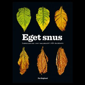 Boken Eget Snus av Per Englund, tobaksodling och snusrecept för snusbehov