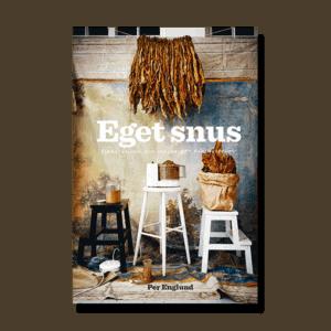 Boken Eget Snus av Per Englund, tobaksodling och snusrecept för snusbehov - Beställ boken från Snusfabriken.com